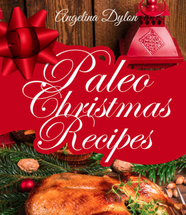 Paleo Christmas Cookbook